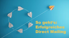 Erfolgreiches Direct Mailing